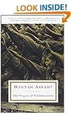 The Origins of Totalitarianism (Harvest Book)