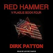 Red Hammer: V Plague, Book 4 | Dirk Patton