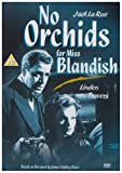 No Orchids for Miss Blandish [DVD]
