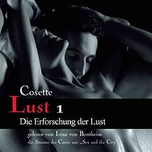 Die Erforschung der Lust (Lust 1) Hörbuch