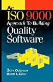 img - for An Iso 9000 Approach to Building Quality Software by Oskarsson Osten Glass Robert L. (1995-12-01) Hardcover book / textbook / text book
