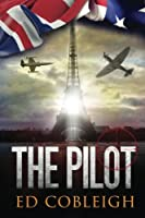 The Pilot: Fighter Planes and Paris