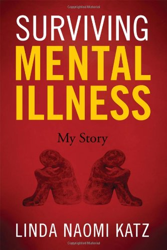 Book: Surviving Mental Illness - My Story by Linda Naomi Katz