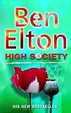 Ben Elton High Society