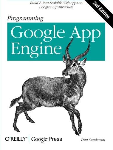 Programming Google App Engine 144939826X pdf