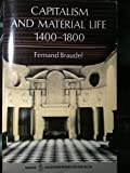 Capitalism and Material Life, 1400-1800 (0006335020) by Braudel, Fernand
