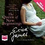 The Queen of New Beginnings | Erica James