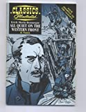 All Quiet on the Western Front [Classics Illustrated]