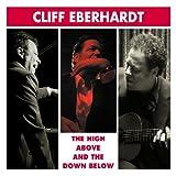 echange, troc Cliff Eberhardt - High Above & The Down Below