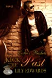 Kick the Past (Eostre's Baskets Book 8)