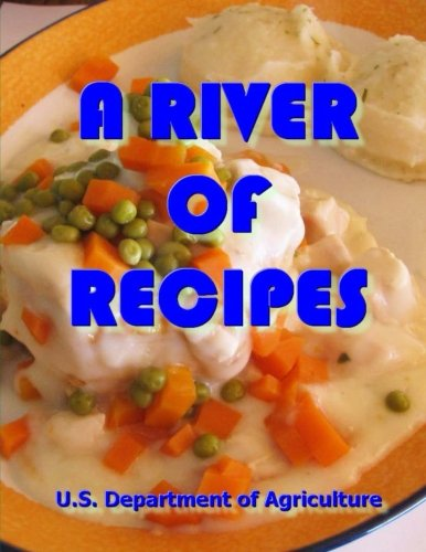 A River of Recipes by U.S. Department of Agriculture