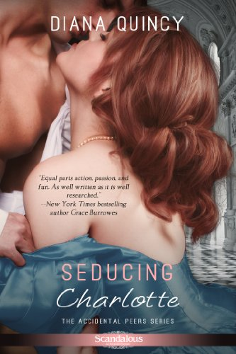 Seducing Charlotte (Entangled Scandalous) by Diana Quincy