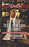 The Texas Renegade Returns (Texas Cattlemans Club: The Missing Mogul)