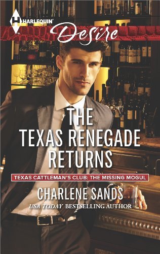 Image of The Texas Renegade Returns (Texas Cattleman's Club: The Missing Mogul Book 10)