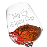 My Sippy Cup Funny Wine Glass 12.75 oz. - Mother's Day Gift For Her - Cool Present for Mom, Daughter, Sister, Aunt, Friend, or Girlfriend