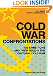 Cold War Confrontations: US Exhibitio...