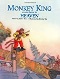 Monkey King Wreaks Havoc in Heaven (Adventures of Monkey King)
