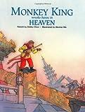 Monkey King Wreaks Havoc in Heaven (Adventures of Monkey King)