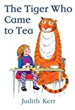 The Tiger Who Came to Tea (0001010271) by Kerr, Judith