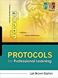 img - for Protocols for Professional Learning   [PROTOCOLS FOR PROFESSIONAL LEA] [Paperback] book / textbook / text book