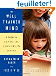 The Well-Trained Mind - A Guide to Cl...