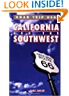 Road Trip USA: California and the Southwest