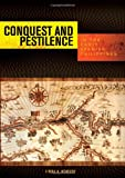 img - for Conquest and Pestilence in the Early Spanish Philippines book / textbook / text book