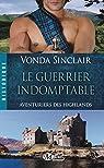 Aventuriers des Highlands, Tome 2 : Le guerrier indomptable par Sinclair