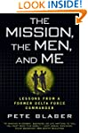 The Mission, The Men, and Me: Lessons...