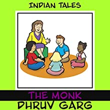 The Monk Audiobook by Dhruv Garg Narrated by Claire Heffron