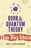 Bohr & Quantum Theory (0099238322) by Paul Strathern