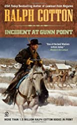 Incident at Gunn Point (Ralph Cotton Western Series)