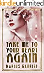 Take Me To Your Heart Again (The Redc...