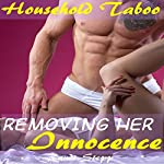 Removing Her Innocence: Household Taboo | Randi Stepp