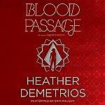 Blood Passage: The Dark Caravan Cycle, Book 2   Heather Demetrios