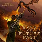 Days of Future Past: Part 1: Past Tense | John Van Stry