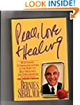 Peace, Love and Healing: Bodymind Com...
