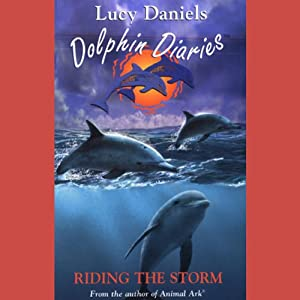 Dolphin Diaries: Riding the Storm Audiobook