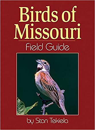 Birds of Missouri Field Guide written by Stan Tekiela