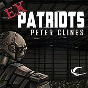 Ex-Patriots | [Peter Clines]