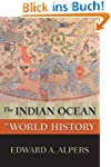 The Indian Ocean in World History (Ne...