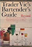 img - for Trader Vic's Bartender's Guide book / textbook / text book