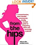 From the Hips: A Comprehensive, Open-...