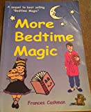 img - for More bedtime magic book / textbook / text book