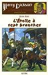 Harry Dickson, Tome 12 : L'Etoile � sept branches : Suivi de Le Professeur Krausse et de Le Rituel de la mort par Ray