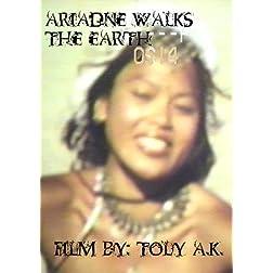 Ariadne Walks The Earth