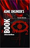 ASME Engineer's Data Book (Engineering Management) (0791802299) by Clifford Matthews