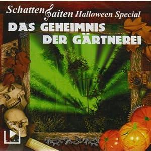Das Geheimnis der Gärtnerei (Schattensaiten Halloween Special) Hörspiel