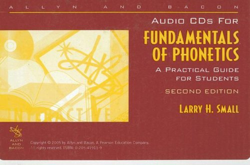 Audio CDs to accompany Fundamentals of Phonetics: A...