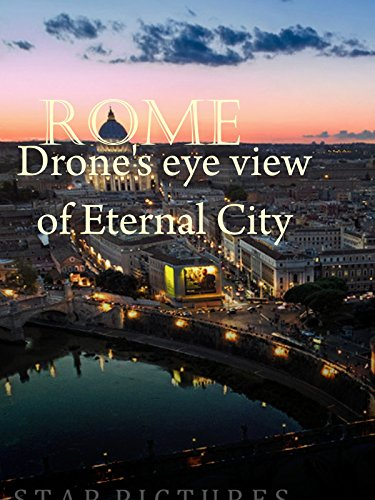 Clip: Rome. Drone's eye view of Eternal City on Amazon Prime Video UK